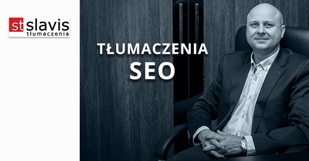 SEO Tłumaczenia - Slavis Tłumaczenia