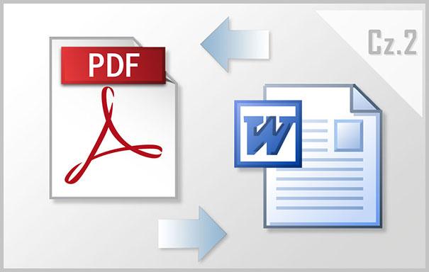 Konwersja PDF do WORD – Podejście Profesjonalne – Część 2